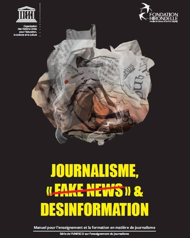 Journalisme & Désinformation : un manuel de l'UNESCO avec la Fondation Hirondelle